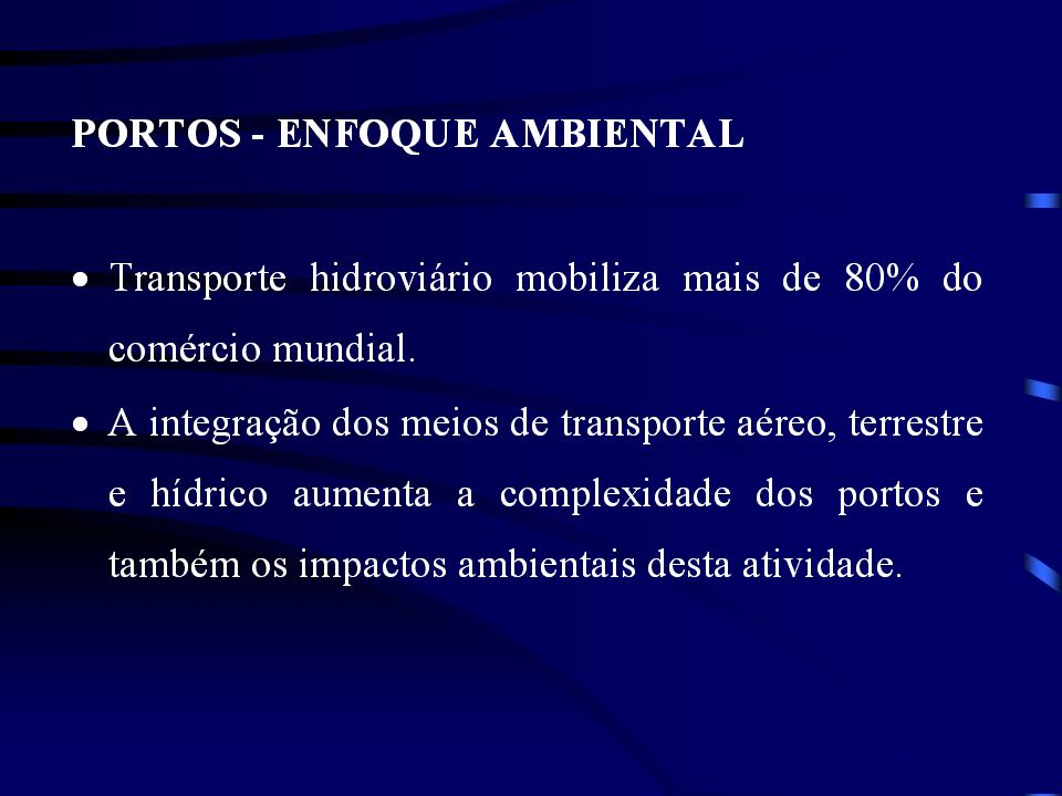 Licenciamento – Instrumento de Gestão Ambiental Portuária O Licenciamento ambiental no Brasil é caracterizado por três fases distintas: Licença Ambiental Prévia – LP, Licença Ambiental de Instalação – LI e Licença Ambiental de Operação – LO.