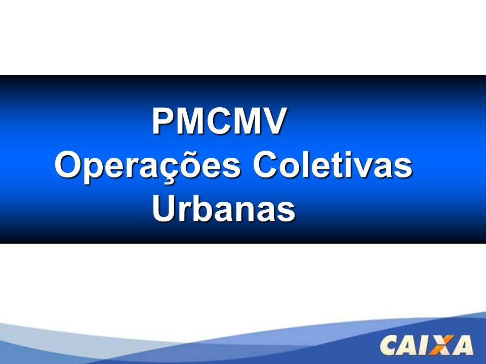 PMCMV PMCMV Operações Coletivas Urbanas