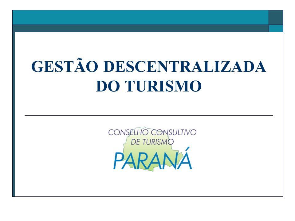 GESTÃO DESCENTRALIZADA DO TURISMO