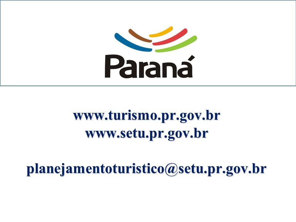 www.turismo.pr.gov.br www.setu.pr.gov.br planejamentoturistico@setu.pr.gov.br