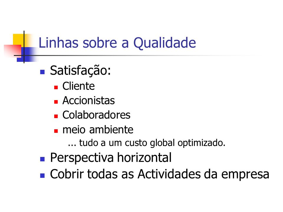 Outras Normas da série ISO 9000 ISO 9000-2:1997 – Quality management and quality assurance standards.