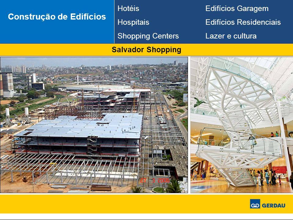 Salvador Shopping Construção de Edifícios HotéisEdifícios Garagem HospitaisEdifícios Residenciais Shopping CentersLazer e cultura