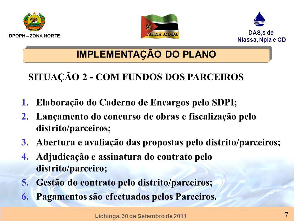 Lichinga, 30 de Setembro de 2011 DPOPH – ZONA NORTE DAS,s de Niassa, Npla e CD PÁTRIA AMADA 8 SANEAMENTO E PROMOÇÃO DE HIGIENE 1.Planificação na base nas necessidades locais de cada comunidade; 2.Planificação baseada na Orientação Presidencial; 3.Implementação do plano em coordenação com SDSMAS; 4.Avaliação dos resultados anuais.