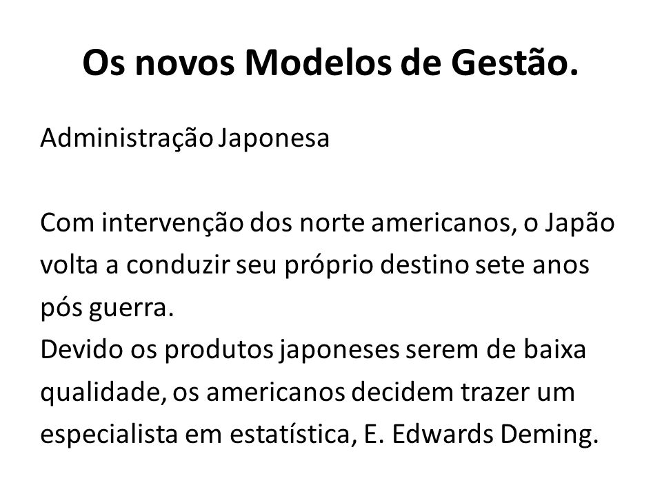 Administração Japonesa Com intervenção dos norte americanos, o Japão volta a conduzir seu próprio destino sete anos pós guerra. Devido os produtos jap