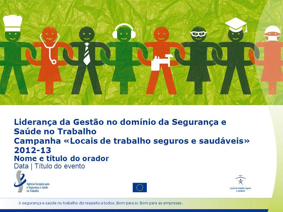 www.healthy-workplaces.eu Lançamento da campanha 18 de abril de 2012 Semanas Europeias para a Segurança e Saúde no Trabalho outubro de 2012 e 2013 Cerimónia de Atribuição dos Prémios de Boas Práticas abril de 2013 Cimeira Locais de Trabalho Seguros e Saudáveis novembro de 2013 22 Datas importantes