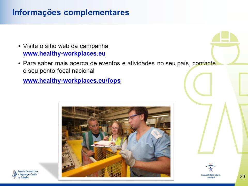 www.healthy-workplaces.eu Visite o sítio web da campanha www.healthy-workplaces.eu www.healthy-workplaces.eu Para saber mais acerca de eventos e ativi