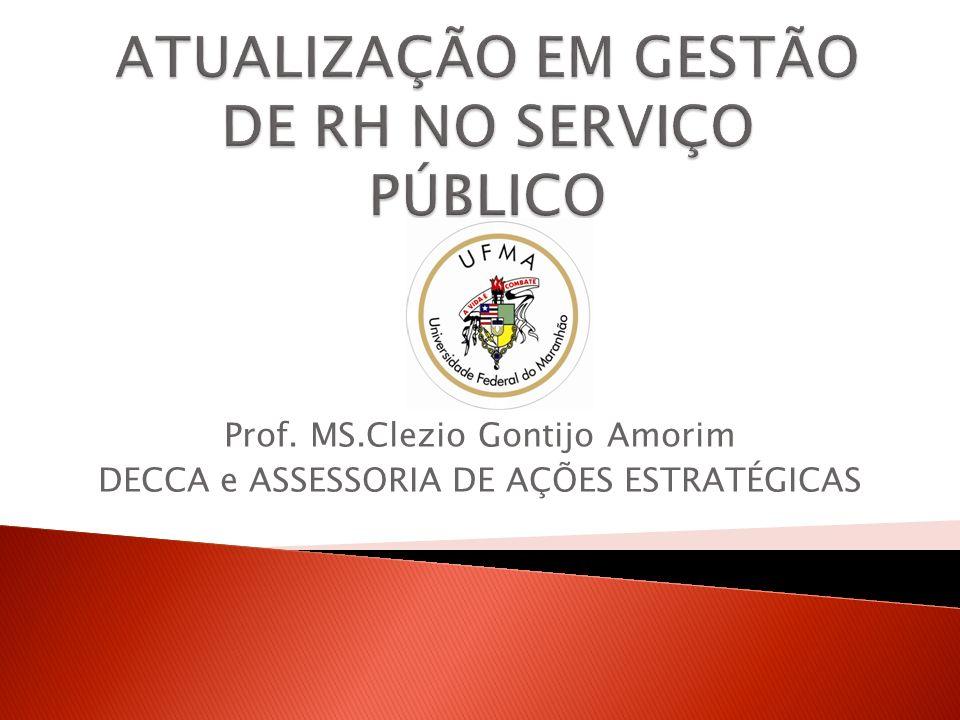 Prof. MS.Clezio Gontijo Amorim DECCA e ASSESSORIA DE AÇÕES ESTRATÉGICAS