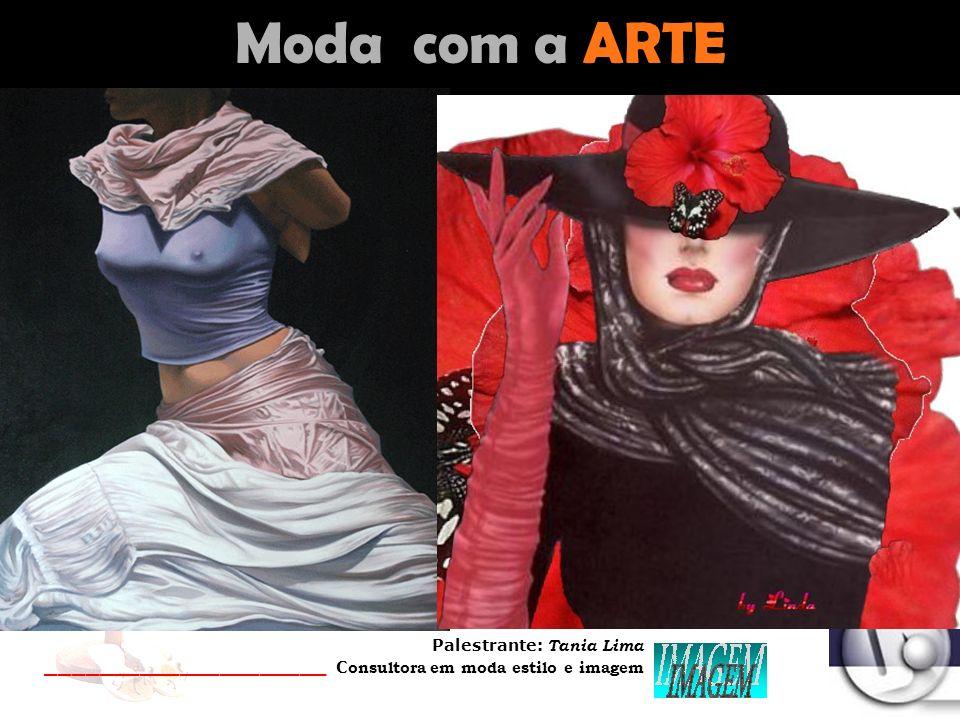 Palestrante: Tania Lima _____________________ C onsultora em moda estilo e imagem Saber misturar ingredientes...