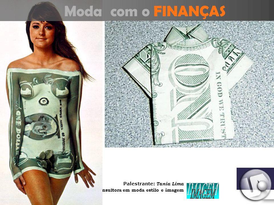 Palestrante: Tania Lima _____________________ C onsultora em moda estilo e imagem Moda com a RESPONSABILIDADE SOCIAL e Desenvolvimento Sustentável Pne