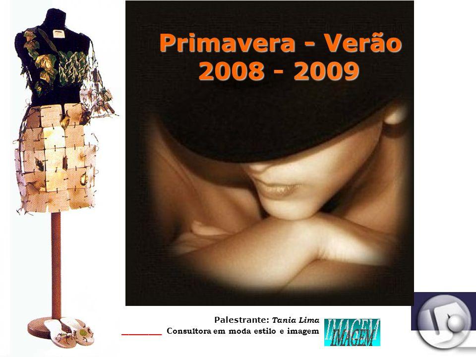 Palestrante: Tania Lima _____________________ C onsultora em moda estilo e imagem Quem é chic para mim .