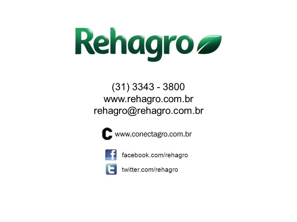 (31) 3343 - 3800 www.rehagro.com.br rehagro@rehagro.com.br facebook.com/rehagro twitter.com/rehagro