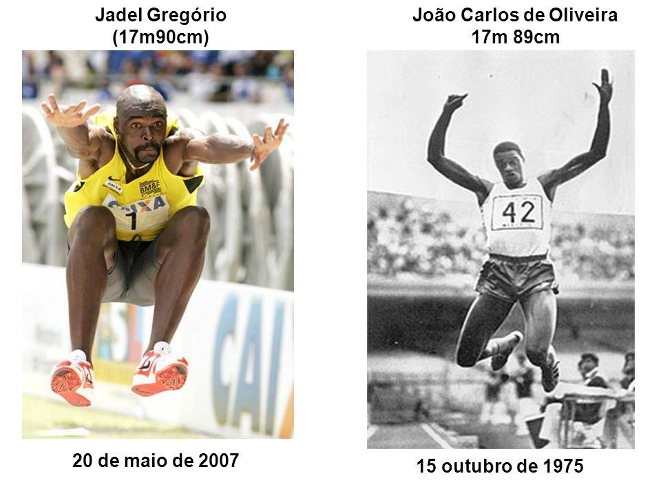 15 outubro de 1975 João Carlos de Oliveira 17m 89cm Jadel Gregório (17m90cm) 20 de maio de 2007