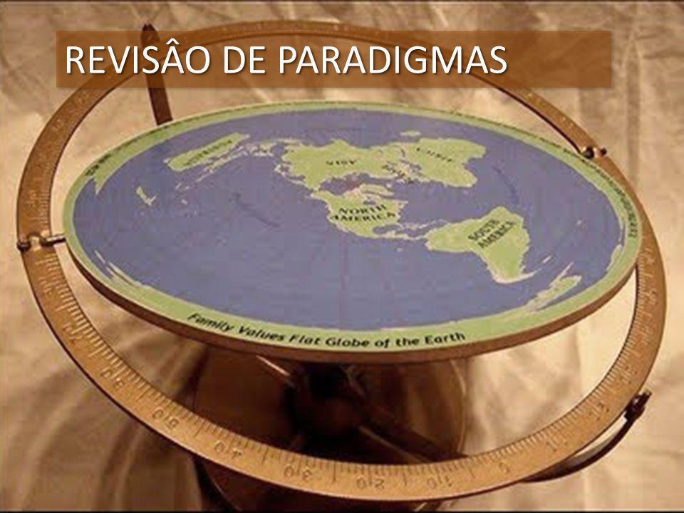 REVISÂO DE PARADIGMAS