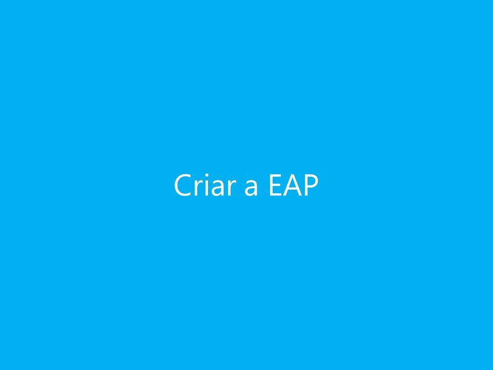 Criar a EAP