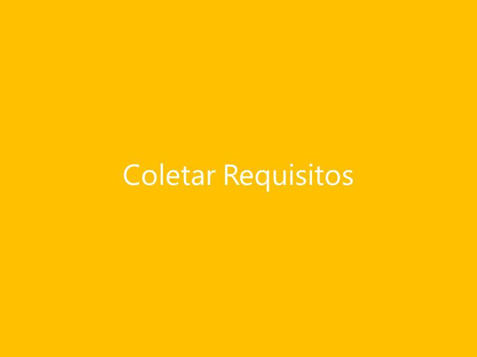 Entradas Coletar Requisitos Documentação de Requisitos.