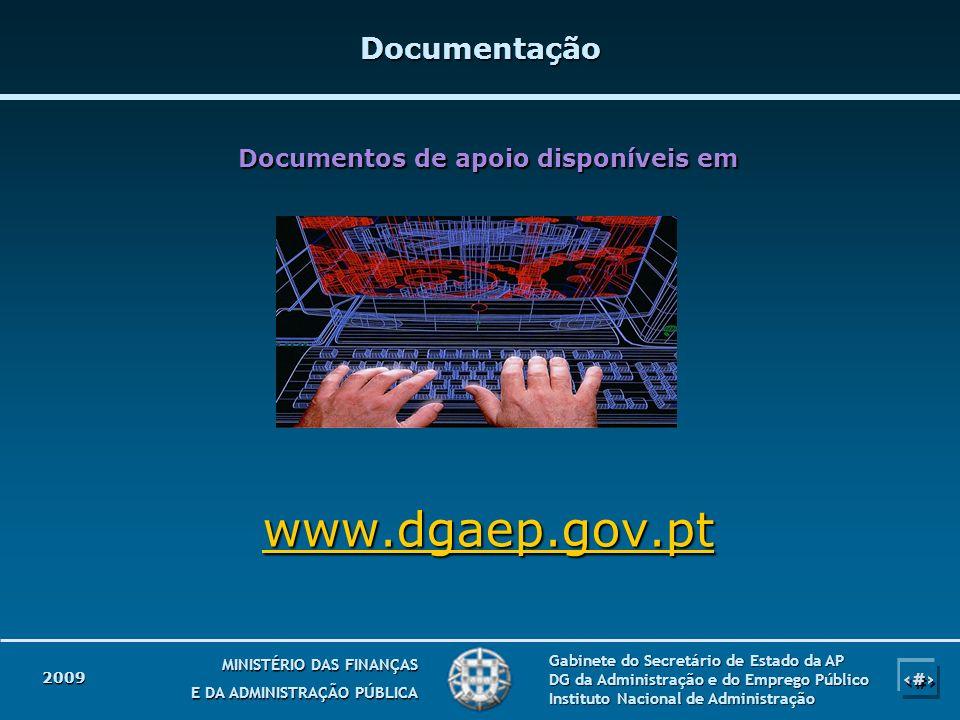 33 MINISTÉRIO DAS FINANÇAS E DA ADMINISTRAÇÃO PÚBLICA Gabinete do Secretário de Estado da AP DG da Administração e do Emprego Público Instituto Nacion