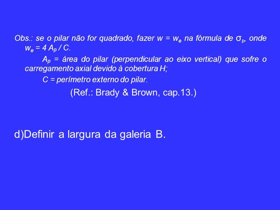Obs.: se o pilar não for quadrado, fazer w = w e na fórmula de σ p, onde w e = 4 A p / C.