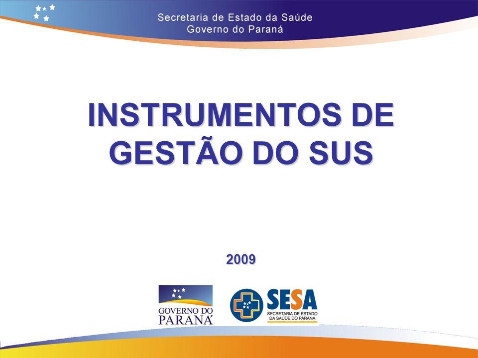 INSTRUMENTOS DE GESTÃO DO SUS 2009