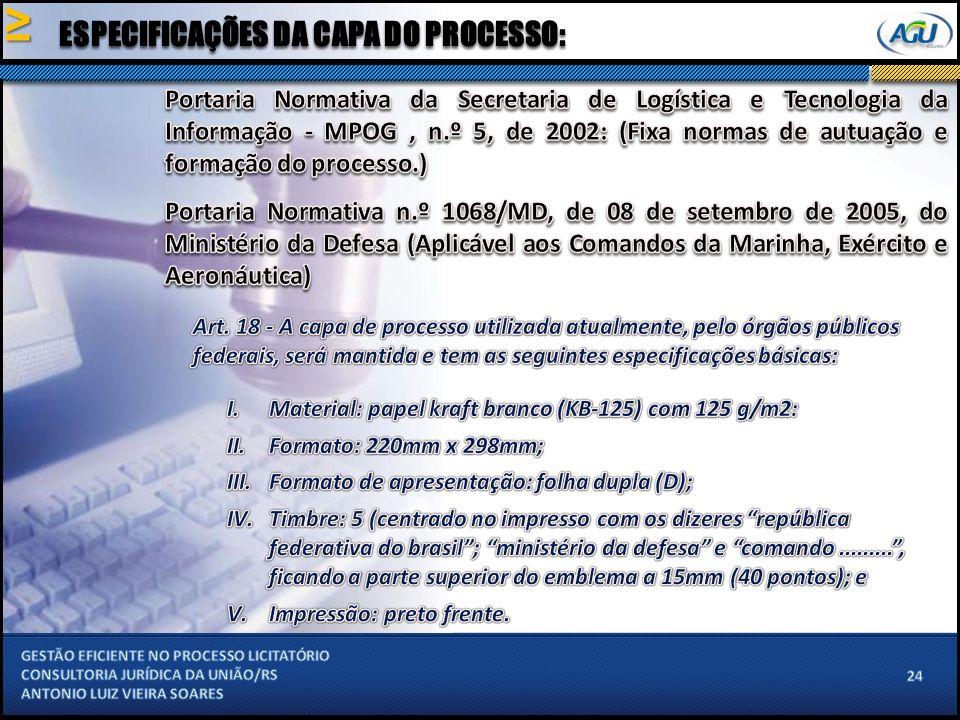 ESPECIFICAÇÕES DA CAPA DO PROCESSO: