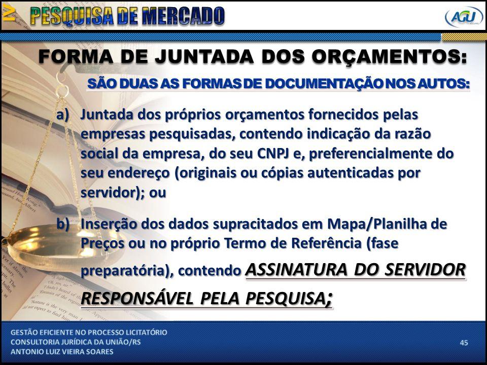 FORMA DE JUNTADA DOS ORÇAMENTOS: