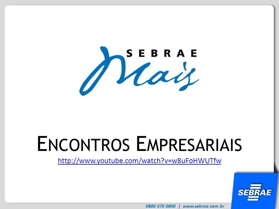 E NCONTROS E MPRESARIAIS http://www.youtube.com/watch?v=w8uFoHWUTfw
