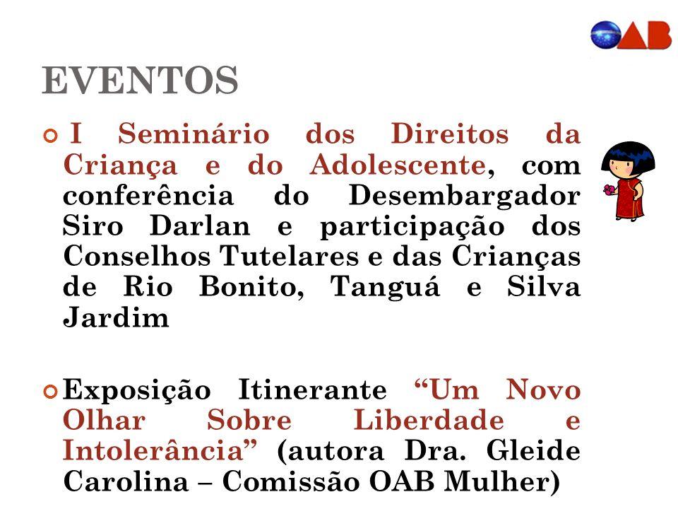 EVENTOS I Seminário dos Direitos da Criança e do Adolescente, com conferência do Desembargador Siro Darlan e participação dos Conselhos Tutelares e da