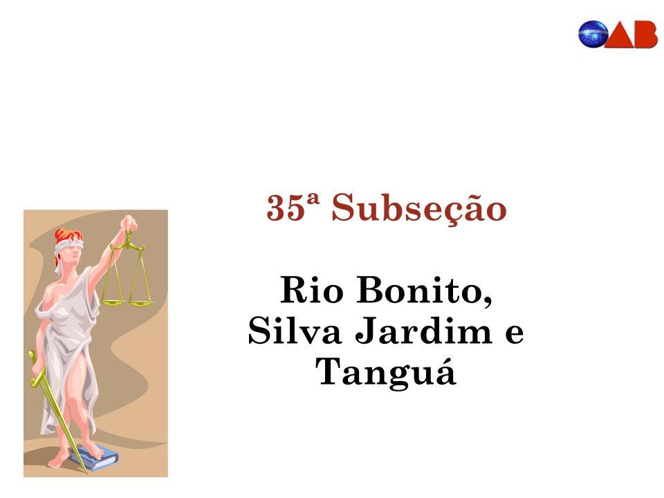 35ª Subseção Rio Bonito, Silva Jardim e Tanguá