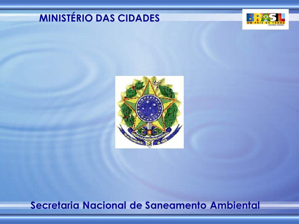 MINISTÉRIO DAS CIDADES Secretaria Nacional de Saneamento Ambiental Saneamento Ambiental Esgotamento sanitário