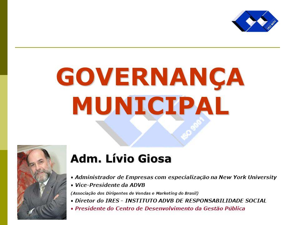 Governança Municipal Dimensões para o Desencadeamento do Processo Local : (cont.) c) Adequar programas e ações às peculiaridades locais, atendendo ao Plano Estratégico do Governo.