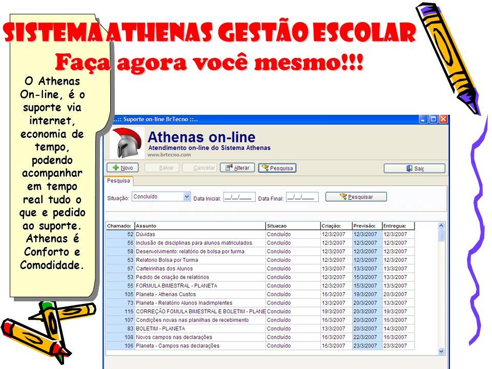 O Athenas On-line, é o suporte via internet, economia de tempo, podendo acompanhar em tempo real tudo o que e pedido ao suporte. Athenas é Conforto e