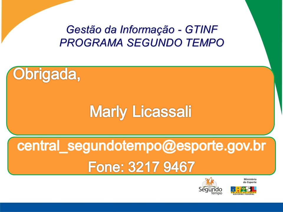 Gestão da Informação - GTINF PROGRAMA SEGUNDO TEMPO