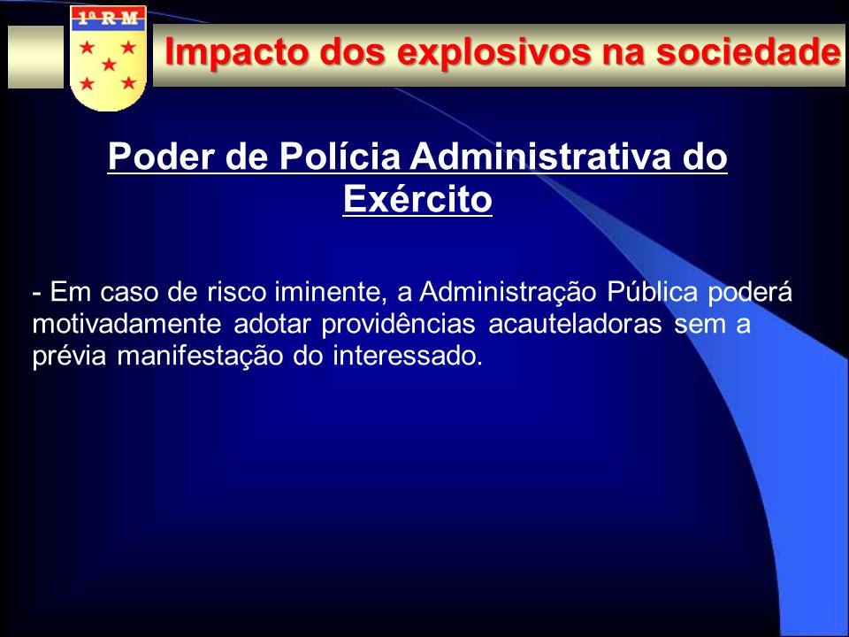 NEGATIVOS - utilização em ataques terroristas; - utilização em ataques a caixas eletrônicos; Impacto dos explosivos na sociedade