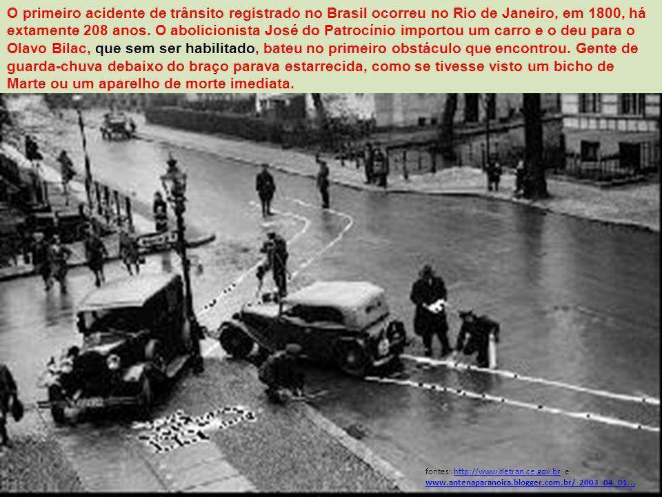 O primeiro acidente de trânsito registrado no Brasil ocorreu no Rio de Janeiro, em 1800, há extamente 208 anos.