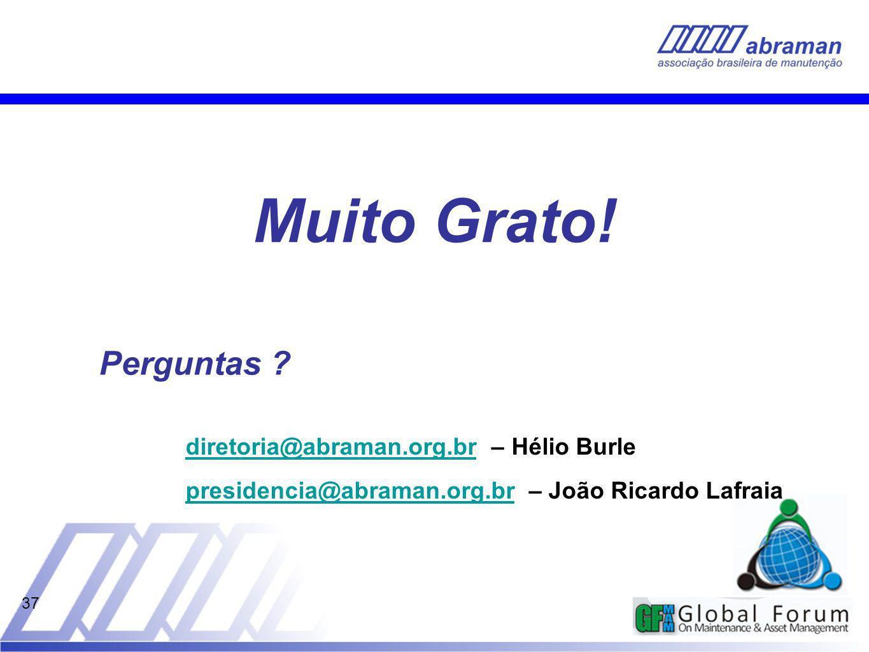 37 Perguntas ? diretoria@abraman.org.brdiretoria@abraman.org.br – Hélio Burle presidencia@abraman.org.brpresidencia@abraman.org.br – João Ricardo Lafr