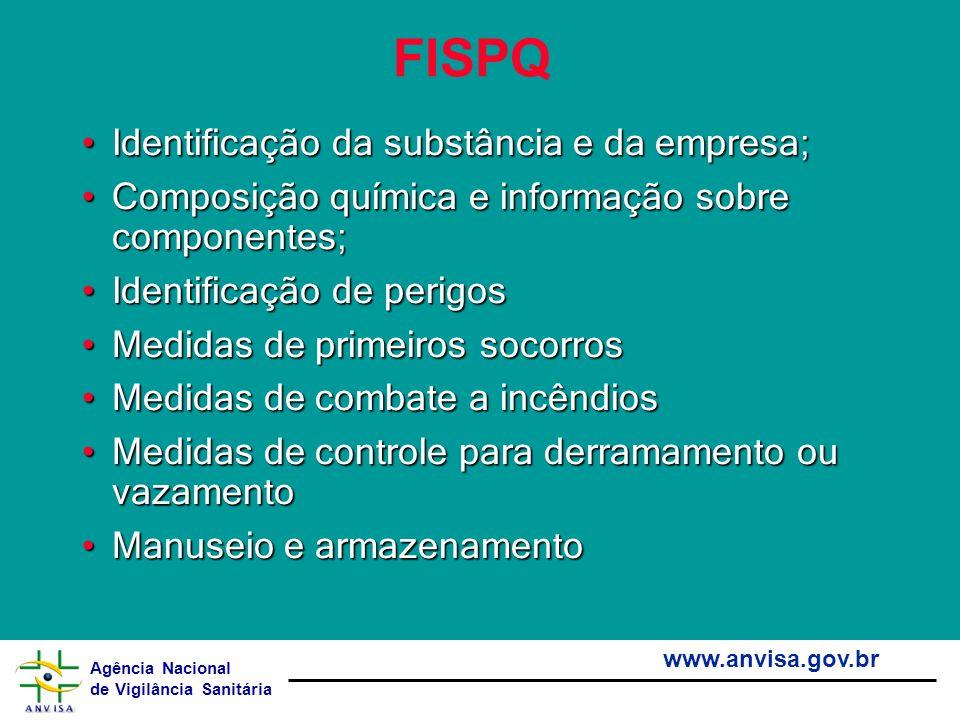 Agência Nacional de Vigilância Sanitária www.anvisa.gov.br FISPQ Identificação da substância e da empresa;Identificação da substância e da empresa; Co