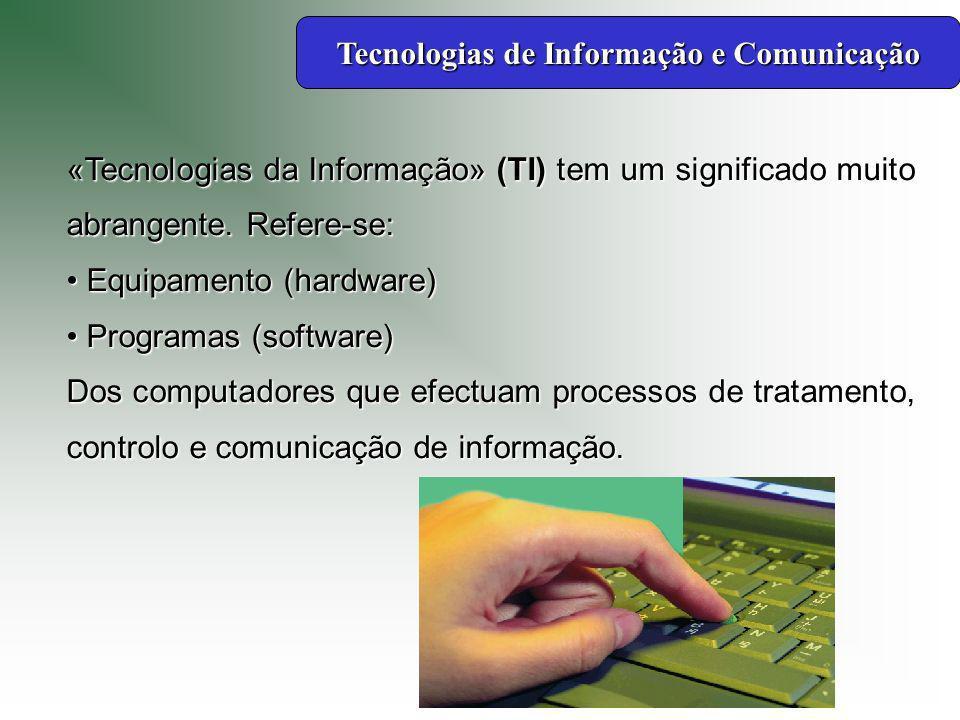 A transmissão de informação pressupõe o uso de redes de computadores e meios de comunicação, daí o aparecimento da expressão: «Tecnologias da Informação e Comunicação» (TIC).