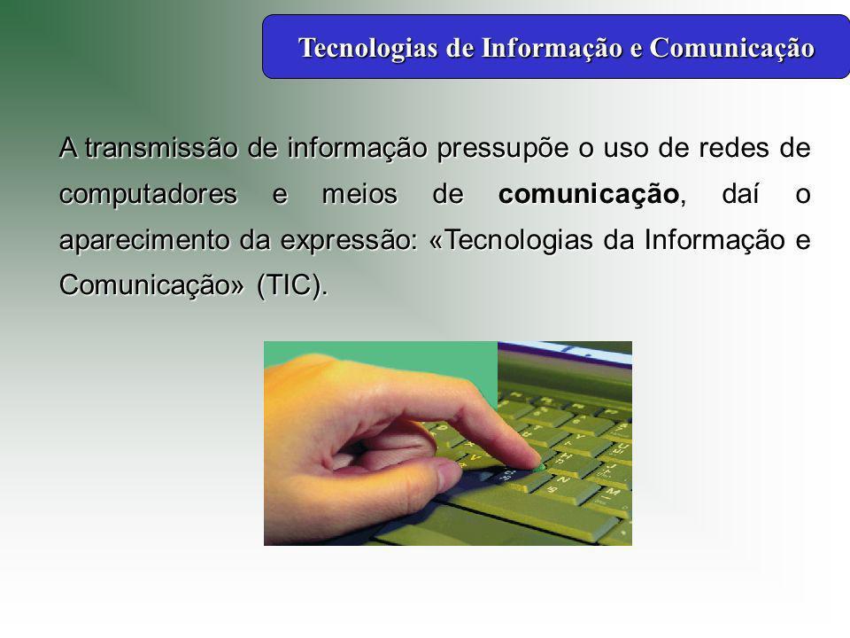 A informação é a «matéria-prima» que está na base dos conhecimentos e da comunicação entre as pessoas.