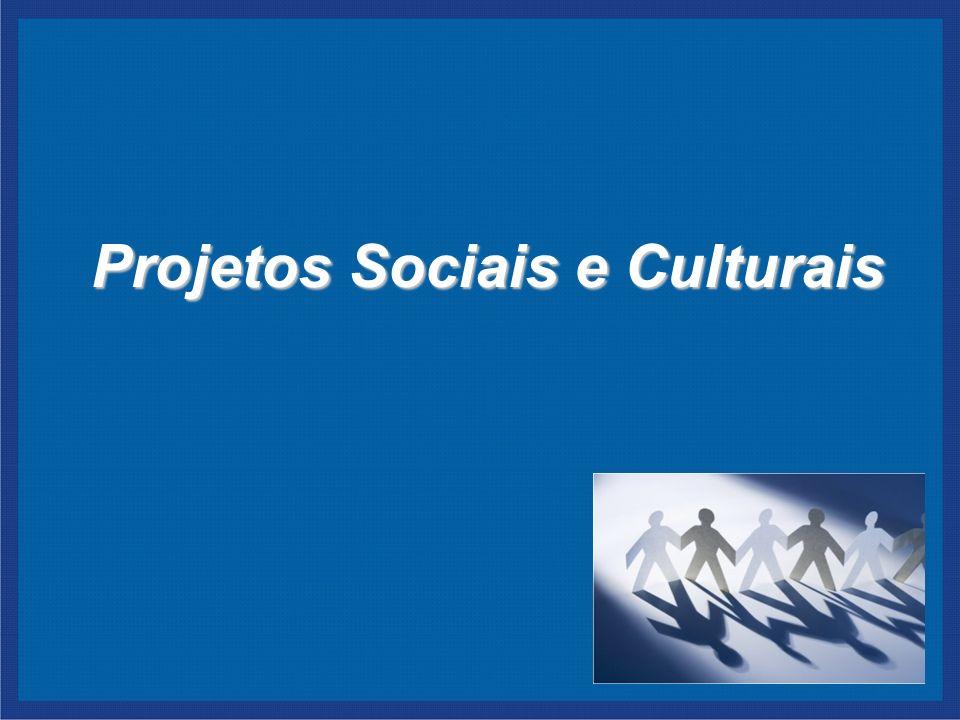 Projetos Sociais e Culturais