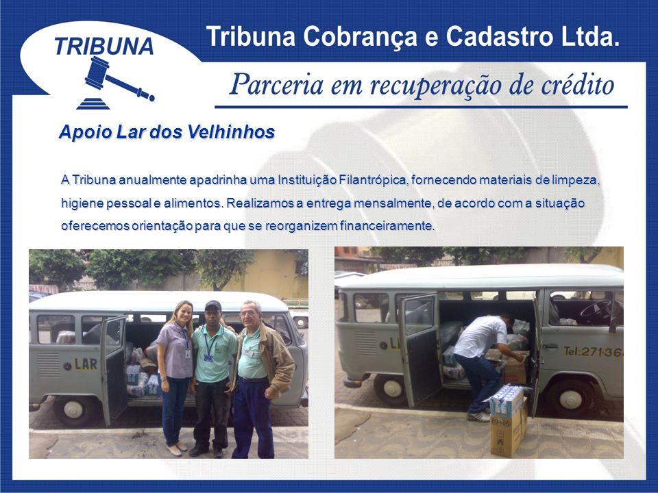 Apoio Lar dos Velhinhos A Tribuna anualmente apadrinha uma Instituição Filantrópica, fornecendo materiais de limpeza, higiene pessoal e alimentos. Rea