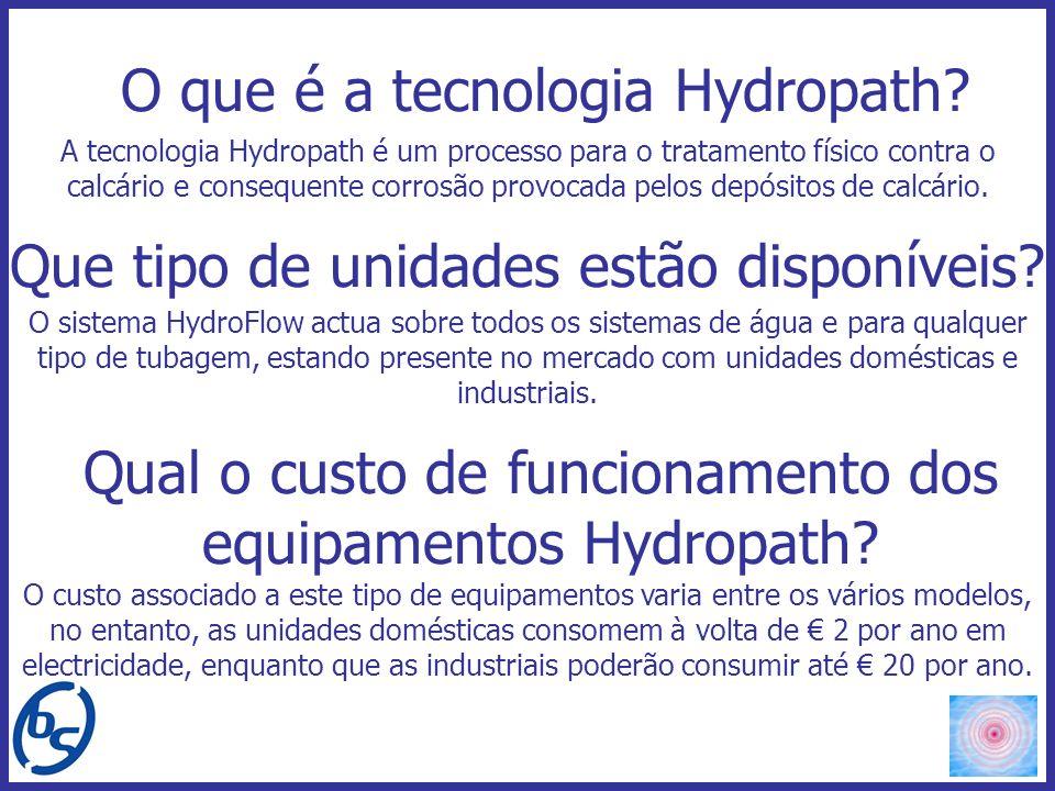 A tecnologia Hydropath é um processo para o tratamento físico contra o calcário e consequente corrosão provocada pelos depósitos de calcário. O que é