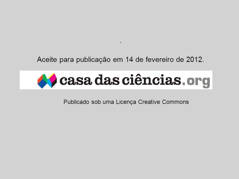 . Aceite para publicação em 14 de fevereiro de 2012. Publicado sob uma Licença Creative Commons