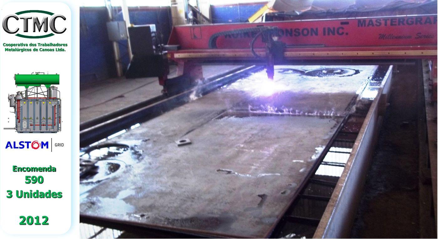 Cooperativa dos Trabalhadores Metalúrgicos de Canoas Ltda. Encomenda 590 3 Unidades 2012