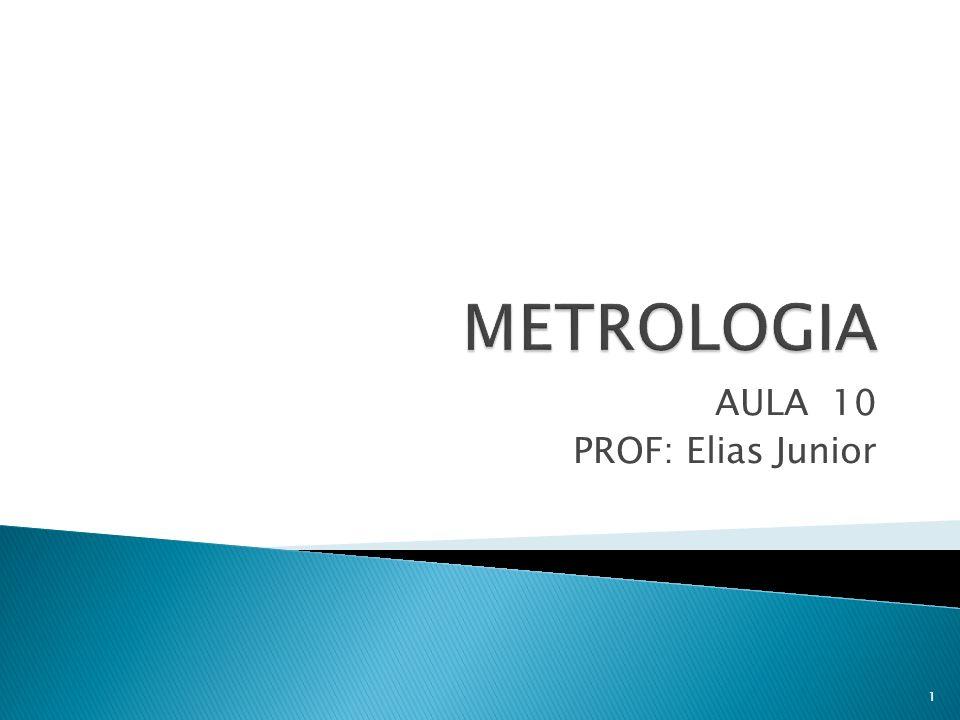 AULA 10 PROF: Elias Junior 1