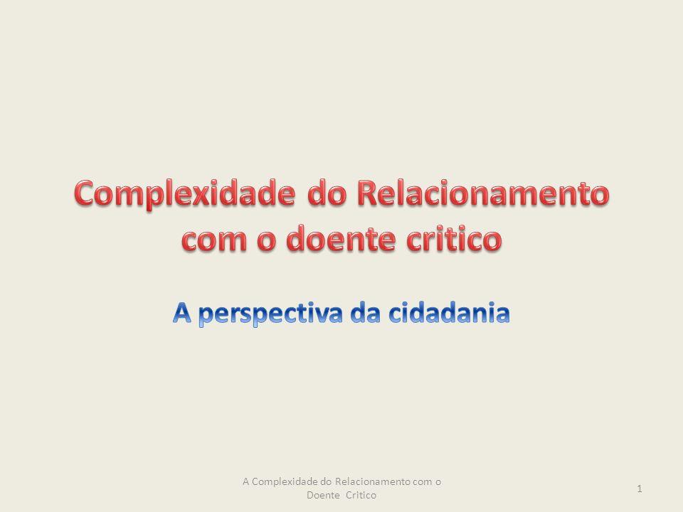 A Complexidade do Relacionamento com o Doente Critico 1