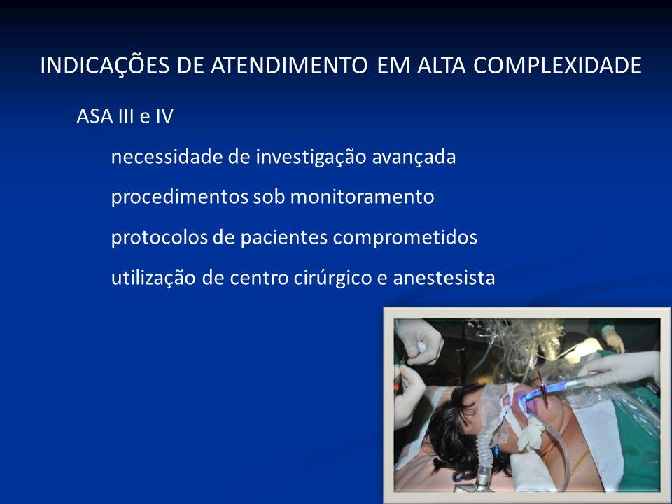 ASA III e IV necessidade de investigação avançada procedimentos sob monitoramento protocolos de pacientes comprometidos utilização de centro cirúrgico