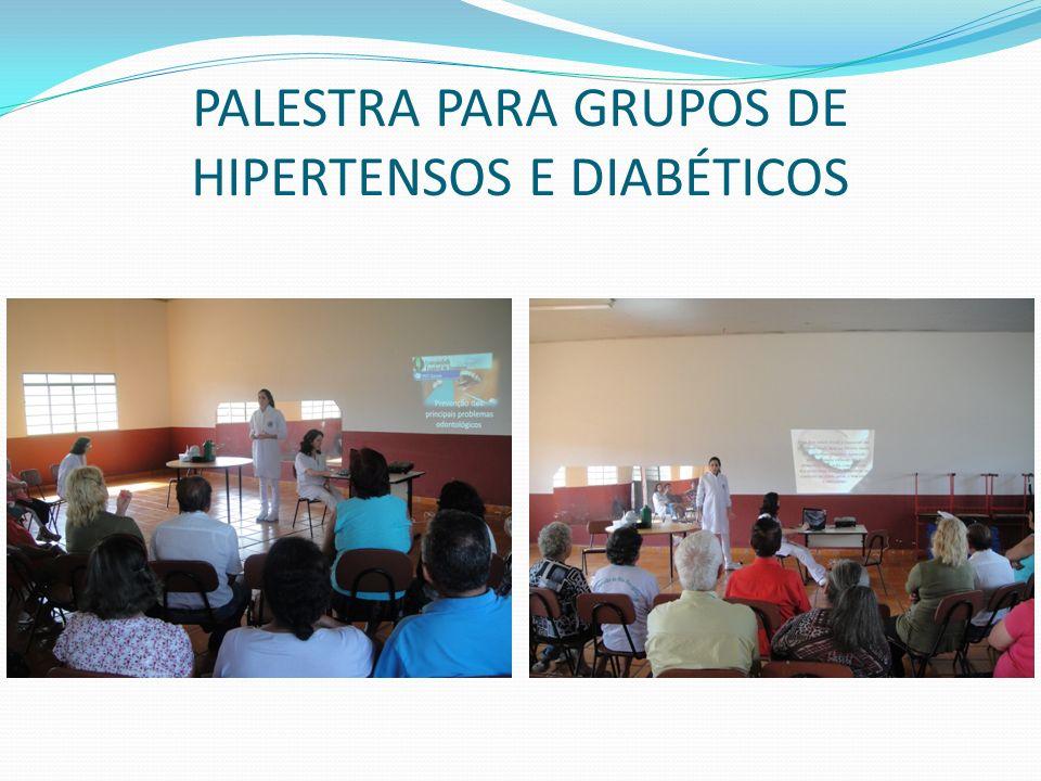 PALESTRA PARA GRUPOS DE HIPERTENSOS E DIABÉTICOS