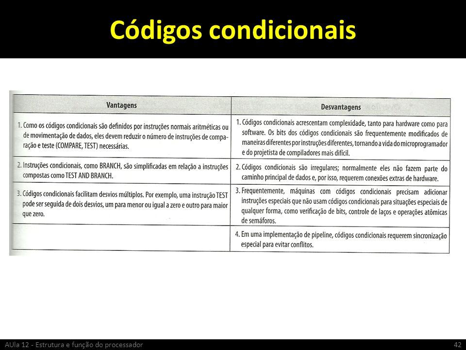 Códigos condicionais AUla 12 - Estrutura e função do processador42