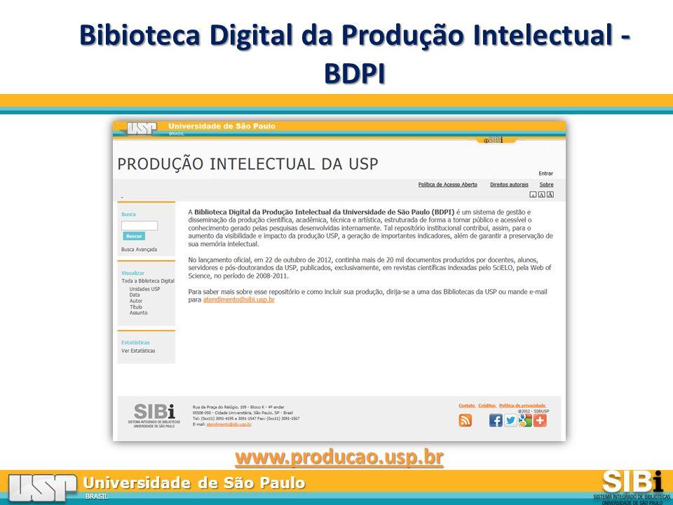 Universidade de São Paulo BRASIL Bibioteca Digital da Produção Intelectual - BDPI www.producao.usp.br