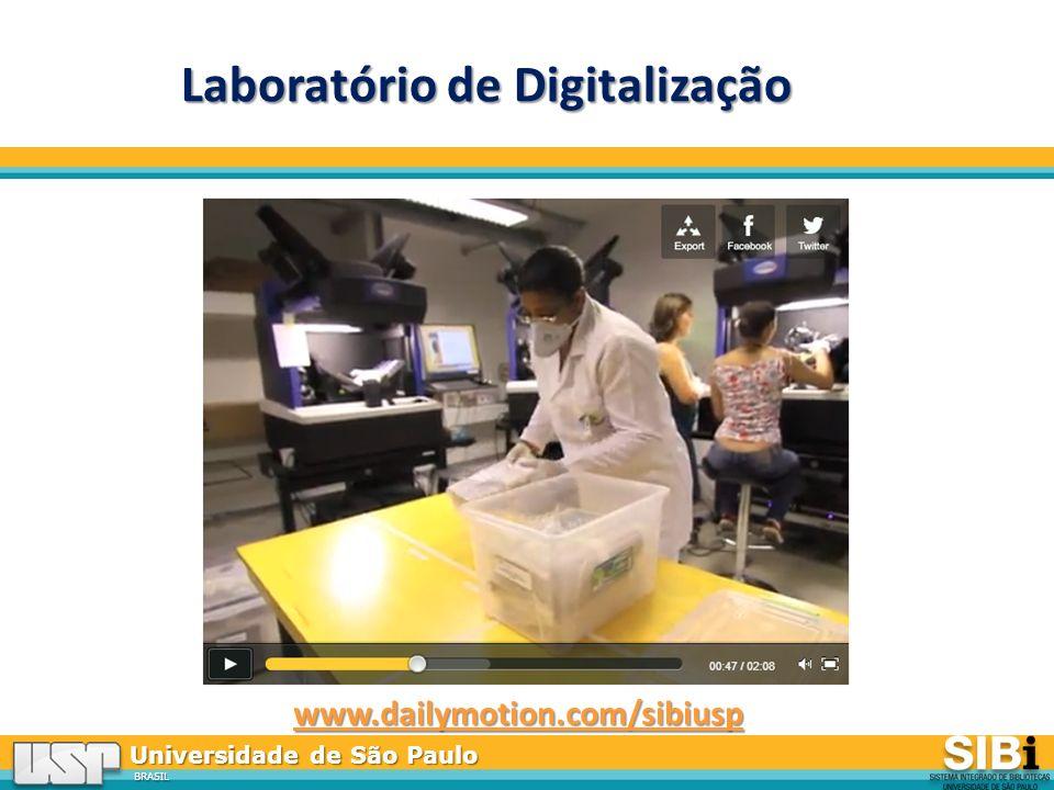 Universidade de São Paulo BRASIL Laboratório de Digitalização www.dailymotion.com/sibiusp