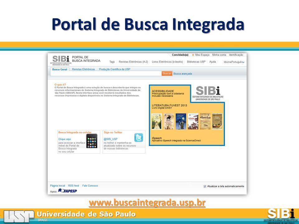 Universidade de São Paulo BRASIL Portal de Busca Integrada www.buscaintegrada.usp.br